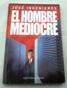 jose-ingenieros-el-hombre-mediocre-4070-MLA118330187_63-F